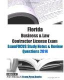 Florida Business & Law Contractor License Exam ExamFOCUS Study Notes & Review Questions 2014