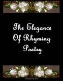 The Elegance Of Rhyming Poetry