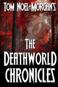 The Deathworld Chronicles (Commonwealth of Planets)