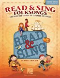 Read & Sing Folksongs: Sing Melody and Harmony for Classroom and Concert