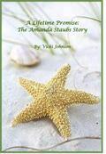 A Lifetime Promise: The Amanda Staubs Story