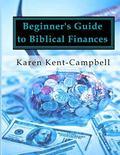 Beginner's Guide to Biblical Finances