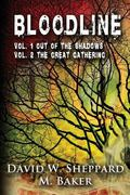 Bloodline: Vol 1 Out of the Shadows and Vol 2 The Great Gathering