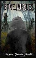 Mr. Bonejangles & Other Tales of Dark Karma