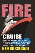 Fire Cruise: Crime, drugs and fires on cruise ships