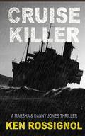 Cruise Killer (Marsha & Danny Jones Thriller) (Volume 5)