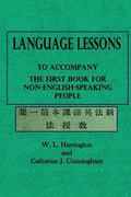 Language Lessons: To Accompany the First Book for Non-English-Speaking People
