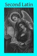 Second Latin (Ecclesiastical Latin) (Volume 2)