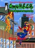 Compu-M.E.C.H., Mechanically Engineered Computerized Hero Volume 17: Fire Red!
