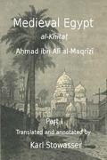 Medival Egypt, Ahmed ibn Ali al-Maqrizi