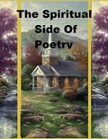 The Spiritual Side Of Poetry