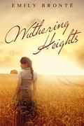 Wuthering Heights: (Starbooks Classics Editions) (Collection of Bront sisters) (Volume 2)