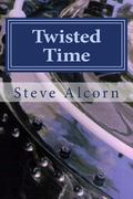 Twisted Time: An Example Work in Process for WritingAcademy.com Students