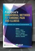 Fordyce's Behavioral Methods for Chronic Pain and Illness : Republished with Invited Comment...