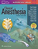 Clinical Anesthesia, 8e: Print + Ebook with Multimedia