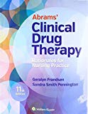Abrams Clinical Drug Therapy 11th Ed./Lippincott Photo Atlas of Medication Administration 5t...
