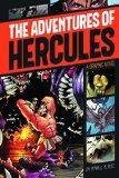 The Adventures of Hercules (Graphic Revolve: Common Core Editions)