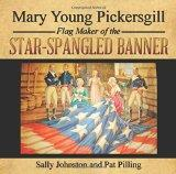 Mary Young Pickersgill Flag Maker of the Star-Spangled Banner