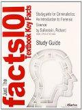 Studyguide for Criminalistics: An Introduction to Forensic Science by Saferstein, Richard, I...