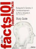 Studyguide for Genetics: A Conceptual Approach by Pierce, Benjamin A., ISBN 9781464109461