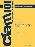 Studyguide for College Algebra Essentials by Coburn, John, ISBN 9780073519708