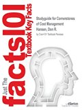 Studyguide for Cornerstones of Cost Management by Hansen, Don R., ISBN 9781133597827