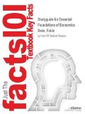 Studyguide for Essential Foundations of Economics by Bade, Robin, ISBN 9780133578133