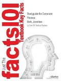 Studyguide for Corporate Finance by Berk, Jonathan, ISBN 9780133424157