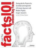 Studyguide for Physics for Scientists and Engineers: A Strategic Approach with Modern Physic...
