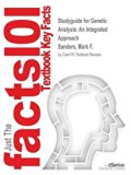 Studyguide for Genetic Analysis: An Integrated Approach by Sanders, Mark F., ISBN 9780321948908