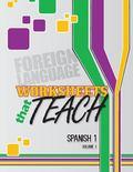 Worksheets That Teach: Spanish 1, Volume I (Volume 1)