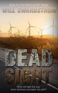 Dead Sight: Book 2 in the Dead Sleep Trilogy (Volume 2)