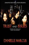 Trust and Issues: Her Friend His Mistress