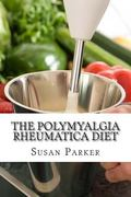 The Polymyalgia Rheumatica Diet
