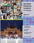 Das Erste Russische Lesebuch fr Anfnger, Band 2: Stufe A2 Zweisprachig mit Russisch-deutsche...