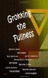 Grokking the Fullness: an eclectic collection
