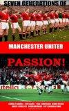 Seven Generations of Manchester United Passion!