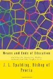 Means and Ends of Education: On Church, Morality, Public School And The Higher Life