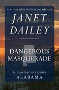 Dangerous Masquerade (The Americana Series)