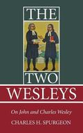 The Two Wesleys: On John and Charles Wesley