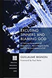 Excusing Sinners and Blaming God (Princeton Theological Monograph)