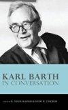 Karl Barth in Conversation