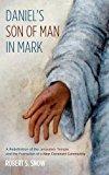 Daniel's Son of Man in Mark