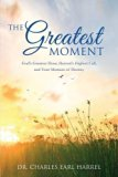 The Greatest Moment