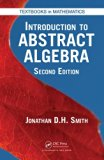 Introduction to Abstract Algebra, Second Edition (Textbooks in Mathematics)