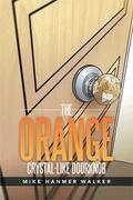 The Orange Crystal-Like Doorknob