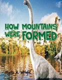 How Mountains Were Formed