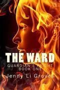 The Ward (Guardian's Plight) (Volume 1)