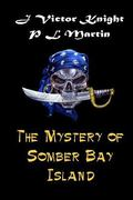 The Mystery of Somber Bay Island