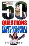 50 Questions Every Graduate Must Answer